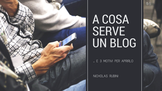 A cosa serve un blog