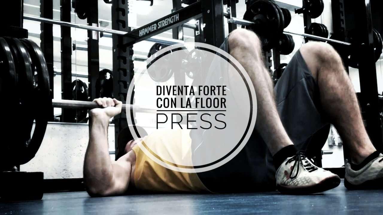 Floor Press | Come e perchè usarla