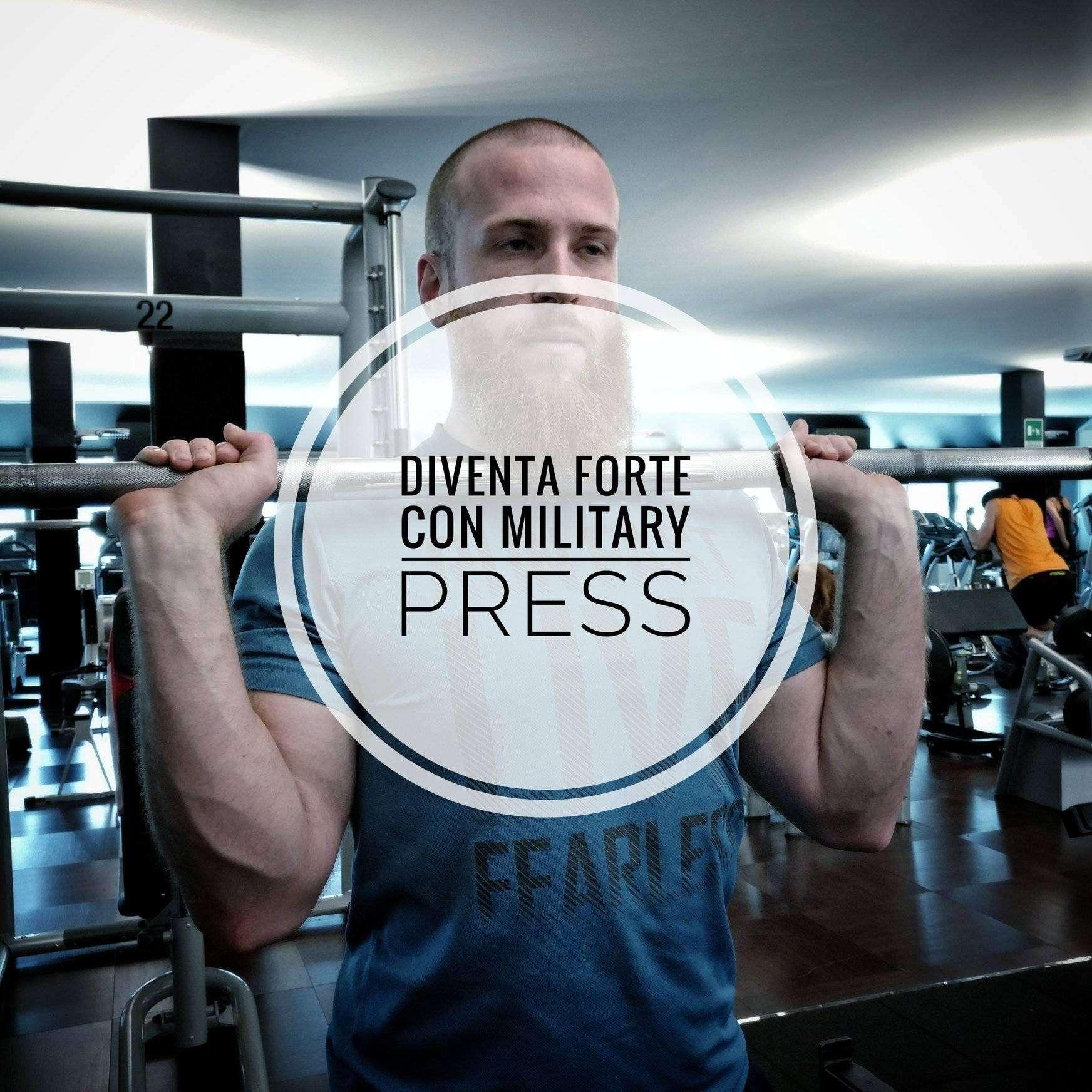 Military Press (costruisci spalle sane, forti e grosse)