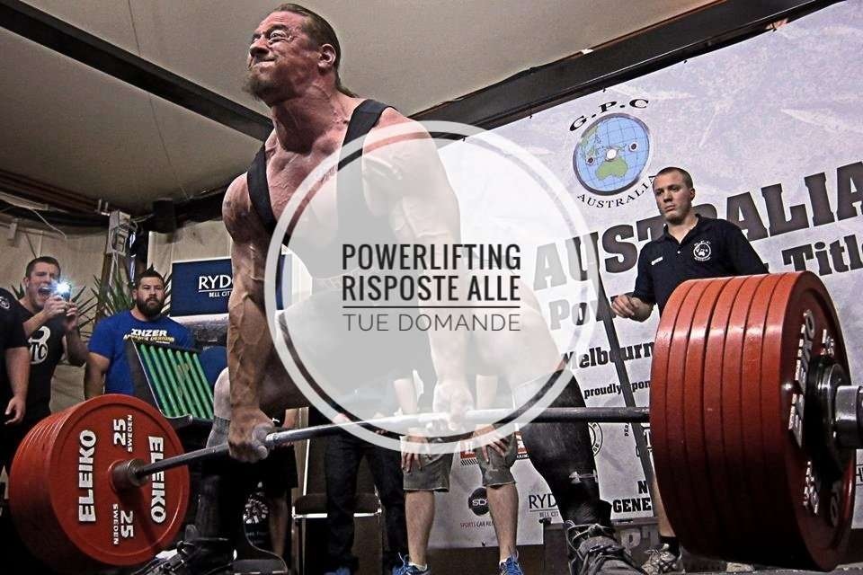 Powerlifting | Le risposte alle tue domande sul Powerlifting