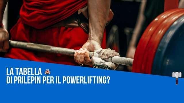 Tabella di Prilepin per il Powerlifting?